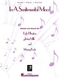 - In a Sentimental Mood (Piano Vocal, Sheet Music)