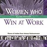 Women Who Win at Work, Liane Sebastian, 0883911841