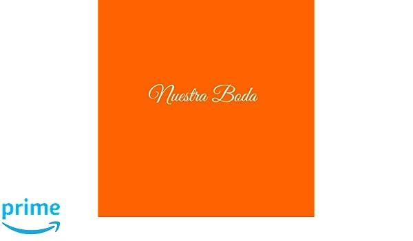 Libro De Visitas Nuestra Boda para bodas decoracion accesorios ideas regalos matrimonio eventos firmas fiesta hogar invitados boda 21 x 21 cm Cubierta ...