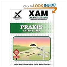Praxis Physics 0265 Teacher Certification Test Prep Study Guide (XAM PRAXIS) 2nd (second) edition Text Only