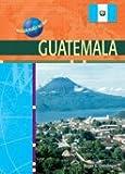 Guatemala (Modern World Nations)