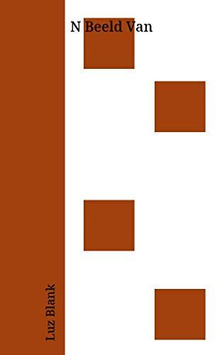 N Beeld Van (Afrikaans Edition) ()