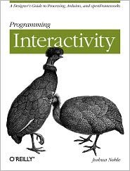 Programming Interactivity Publisher: O'Reilly Media 1st (first) edition Text Only (Programming Interactivity)