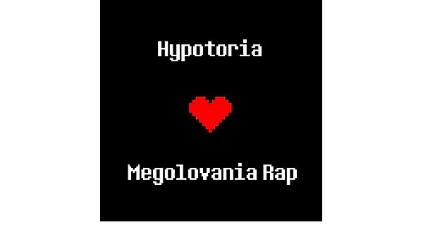 Megolovania Rap By Hypotoria On Amazon Music Amazon Com This playlist consists of megalovania covers. amazon com