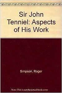 Book Sir John Tenniel: Aspects of His Work
