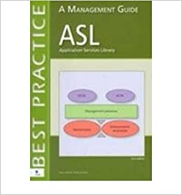 ASL - Application Services Library: A Management Guide (Best