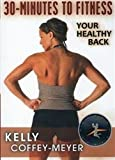 30 Minutes to Fitness Your Healthy Back DVD - Kelly Coffey-Meyer - Region 0 Worldwide