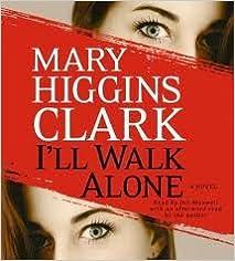 ??WORK?? I'll Walk Alone: A Novel [Abridged, Audiobook] Publisher: Simon & Schuster Audio; Abridged Edition. blood tienen estilo NioCorp contact hours marca Corte 31qYorIzhFL._SX211_BO1,204,203,200_