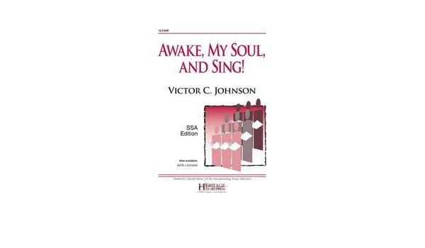 Awake My Soul and Sing SSA - SSA, Piano - Sheet Music