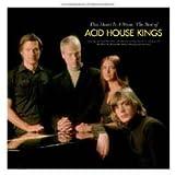 Acid House Kings - This Heart Is A Stone :The Best of Acid House Kings [+ Bonus E.P]