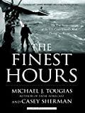 img - for The Finest Hours: The True Story of the U.S. Coast Guard's Most Daring Sea Rescue (Thorndike Press Large Print Nonfiction Series) book / textbook / text book