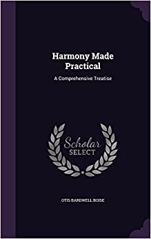 Book Harmony Made Practical: A Comprehensive Treatise