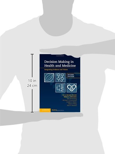 Decision Making in Health and Medicine: Integrating Evidence and Values