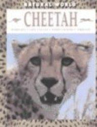 Cheetah: Habitats, Life Cycles, Food Chains, Threats (Natural World) PDF