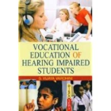Vocational Education of Hearing Impaired Students