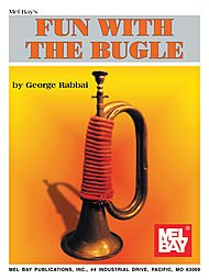 Mel Bay Fun with the Bugle by Mel Bay Publications, Inc