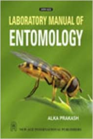 laboratory manual of entomology by alka prakash