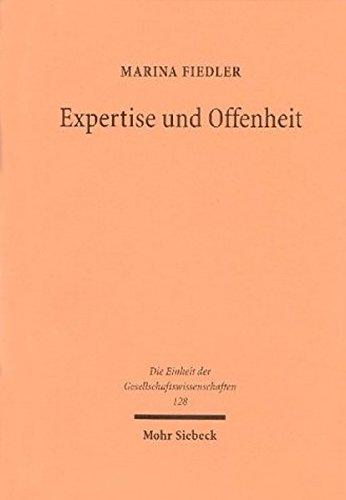 Expertise Und Offenheit (Die Einheit Der Gesellschaftswissenschaften) (German Edition)