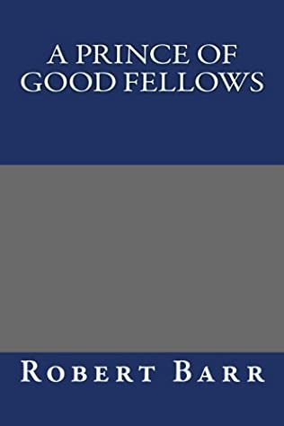 book cover of A Prince of Good Fellows