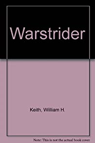 Warstrider par William H. Keith