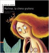 Marimar la sirena grunona (Buenos De Cuento) (Spanish ...