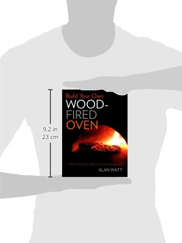 build your own wood fired oven from the earth brick or new