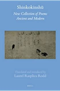 kokinshu a collection of poems ancient and modern c t asian shinkokinsharing 2 vols new collection of poems ancient and modern brill s ese