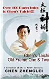 By Chen Zhenglei Chen's Taichi Old Frame One & Two [Paperback]
