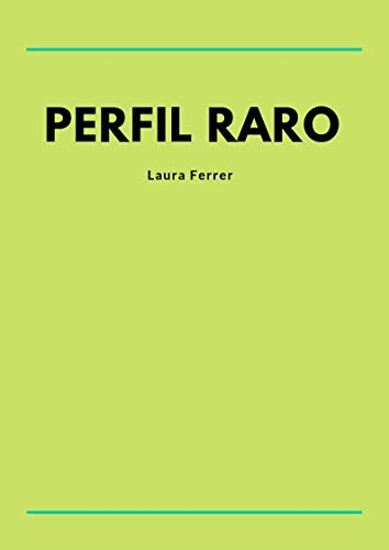 Amazon.com: Perfil raro (Spanish Edition) eBook: Laura ...