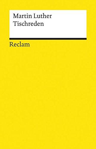 Tischreden (Reclams Universal-Bibliothek)