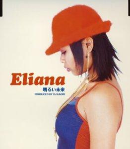 Akarui Mirai by Eliana (2004-02-25)