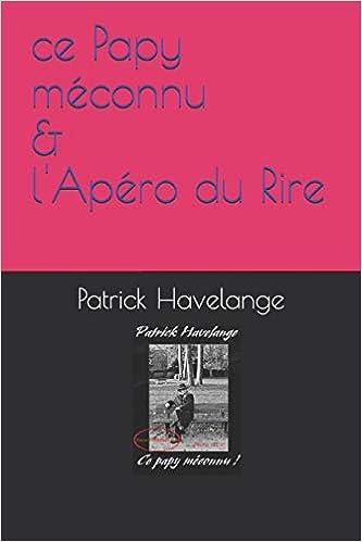Livres électroniques gratuits Papy méconnu: & Apéro du Rire