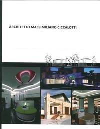 Architetto Massimiliano Ciccalotti.
