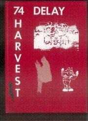 (Custom Reprint) Yearbook: 1974 Delay Middle School - Harvest Yearbook (Lewisville, TX)