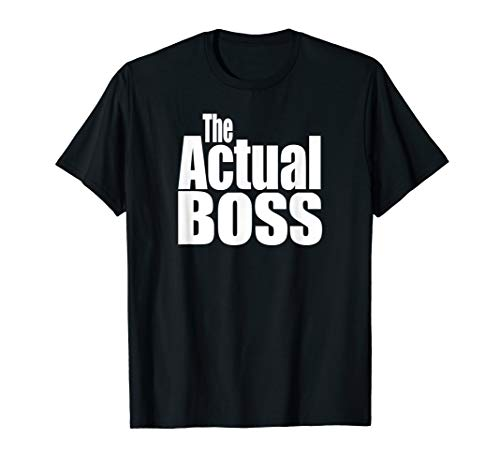 Funny Matching Coordination Family The Actual Boss Tshirts ()