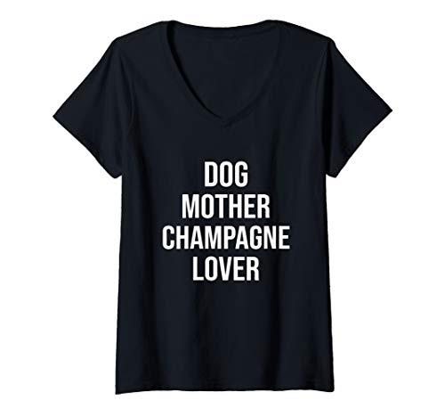 Womens Dog Mother Champagne Lover V-Neck T-Shirt