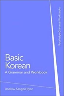 Basic Korean A Grammar and Workbook