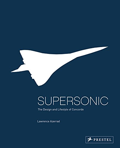 Pdf Transportation Supersonic: The Design and Lifestyle of Concorde