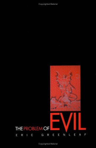 By Eric Greenleaf The Problem of Evil: Disturbance and its Resolution in Modern Psychotherapy (1st First Edition) [Hardcover] pdf