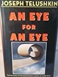 An Eye for an Eye, Joseph Telushkin, 0385421168