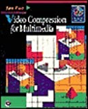 Video Compression for Multimedia, Ozer, Jan, 0125319401