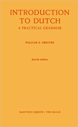 Book Introduction to Dutch: A Practical Grammar