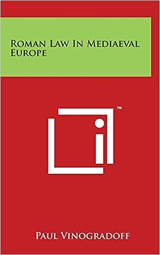 Roman Law In Mediaeval Europe