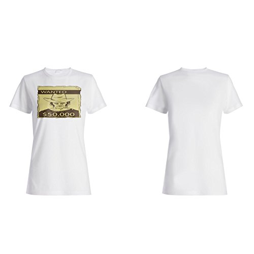Wanted Dead Or Alive 50k Neuheit Lustig Damen T-shirt a841f
