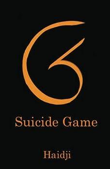 SG - Suicide Game (English Edition) por [Haidji]