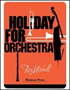 Holiday For Orchestra - MITCHELL - SCORE+PARTS - Score