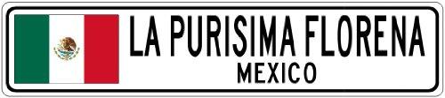 la-purisima-florena-mexico-mexico-flag-city-sign-9x36-quality-aluminum-sign