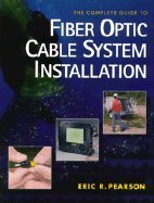Complete Guide to Fiber Optic Cable System Installation