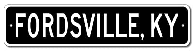 Custom Aluminum Sign FORDSVILLE, KENTUCKY US City and State Name Sign