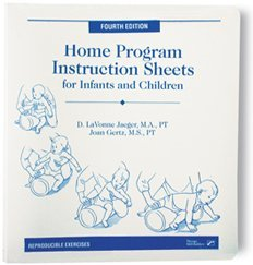 Home Program Instruction Sheets for Infants and Young Children